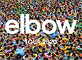 Elbow 2020 UK Tour