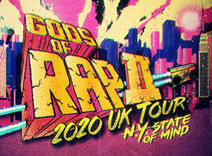 Gods of Rap II 2020 UK Tour
