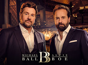Michael Ball and Alfie Boe 2020 UK Tour